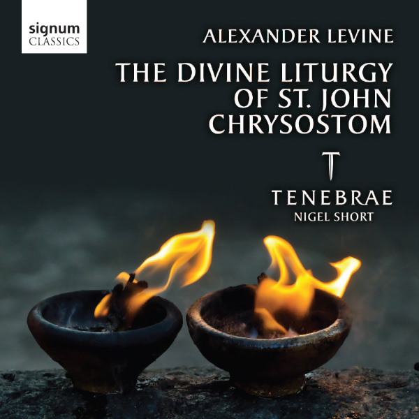 Alexander Levine: The Divine Liturgy of St John Chrysostom