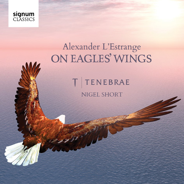 Alexander L'Estrange: On Eagles' Wings