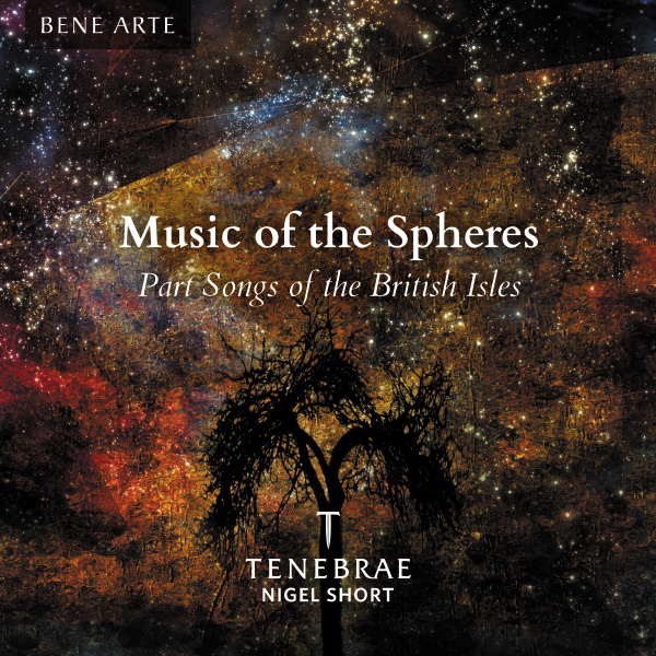Music of the Spheres – Part Songs of the British Isles